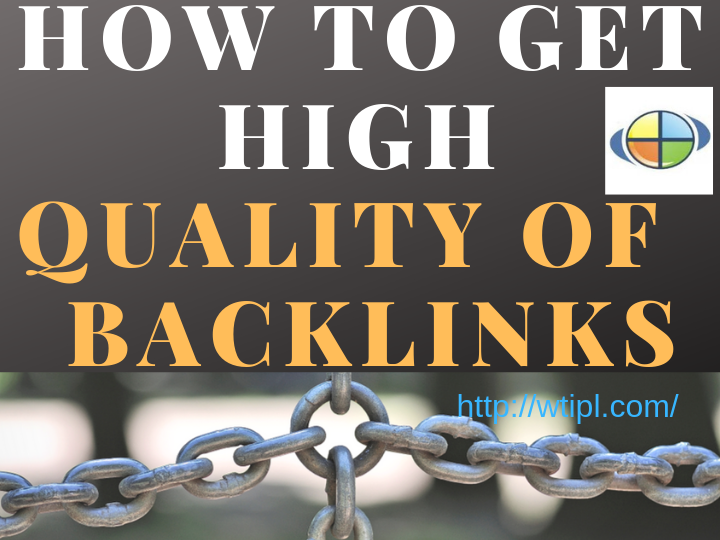 How to get high quality of Backlinks
