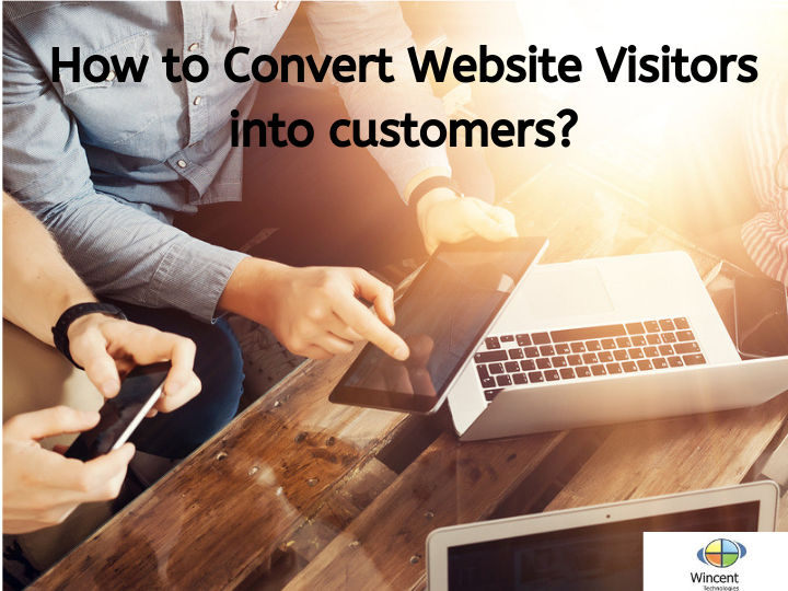 How to Convert Website Visitors into customers_
